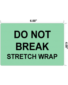 Do Not Break Stretch Wrap Preprinted Labels