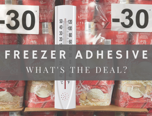 Freezer Adhesive – What's the Deal?