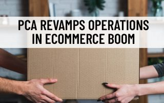 PCA Revamps Operations in eCommerce Boom