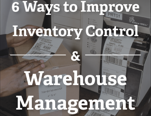 Experts Share 6 Ways to Improve Inventory Control and Warehouse Management
