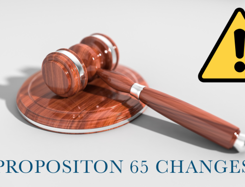 New Changes to California's Proposition 65 Warning Labels