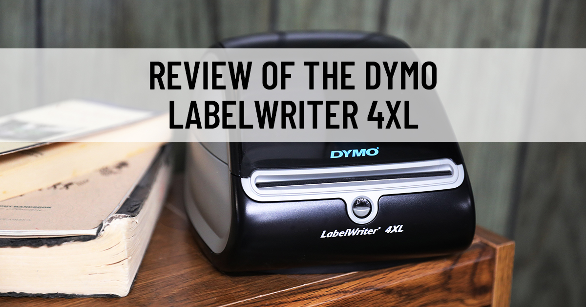 Review of the DYMO LabelWriter 4XL