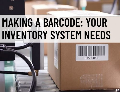 Making a Barcode: Your Inventory System Needs