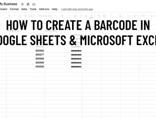 How to Create a Barcode In Google Sheets & Microsoft Excel