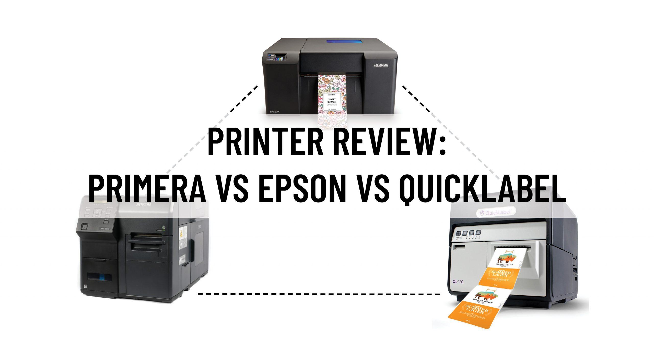 Primera vs. Epson vs. QuickLabel