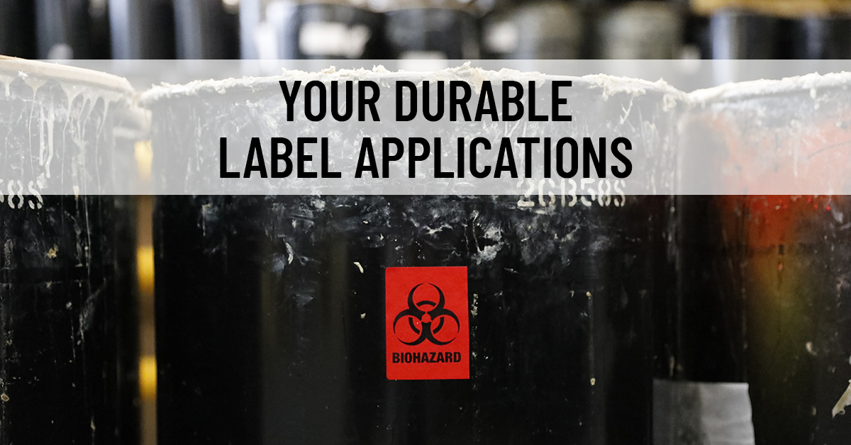 Your Durable Label Applications