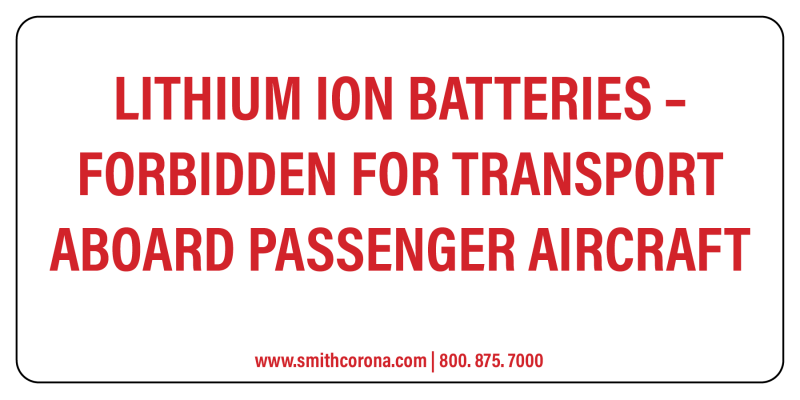 A lithium-ion label is white with red text stating that tey are forbidden for transport aboard passenger aircrafts