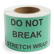 Do Not Break Stretch Wrap - Preprinted Labels