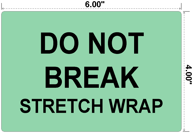 Do Not Break Stretch Wrap - Preprinted Labels-3