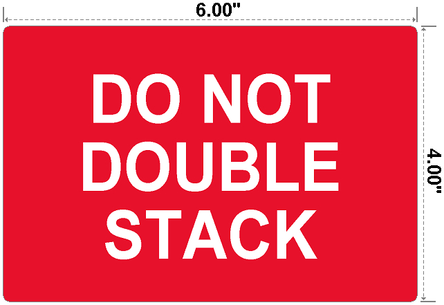 Do Not Double Stack - Preprinted Labels-3
