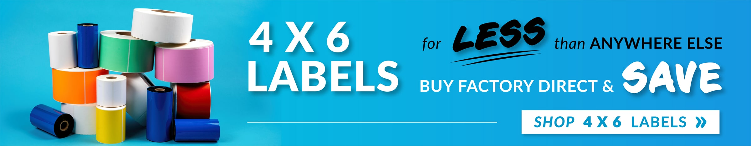 4x6 Labels for Less than ANYWHERE ELSE